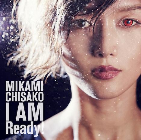 三上ちさこ「I AM Ready!」のジャケット
