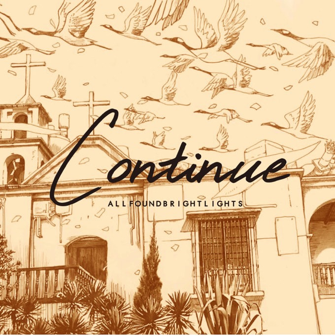 All Found Bright Lights「Continue」ジャケット