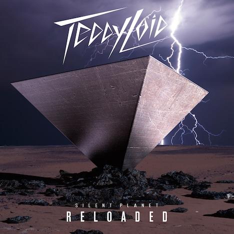 TeddyLoid「SILENT PLANET: RELOADED」ジャケット