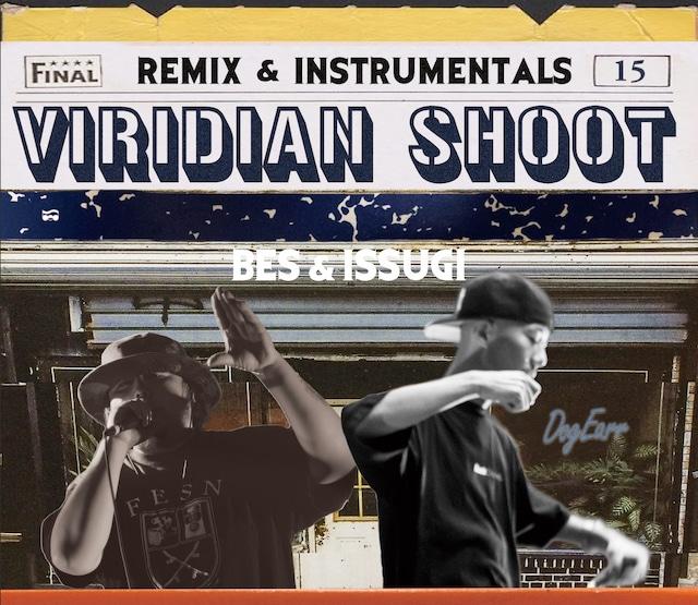 BES & ISSUGI「VIRIDIAN SHOOT -Remix & Instrumentals」ジャケット