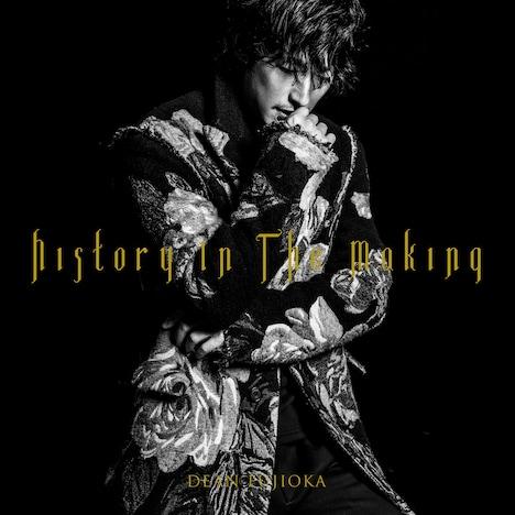 DEAN FUJIOKA「History In The Making」初回限定盤Aジャケット