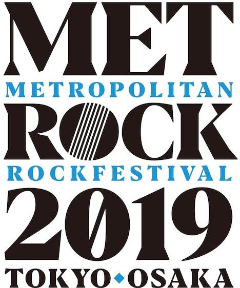 「METROPOLITAN ROCK FESTIVAL 2019」