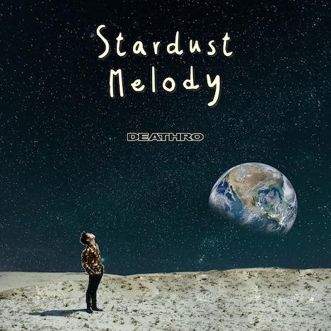 DEATHRO「STARDUST MELODY」配信ジャケット