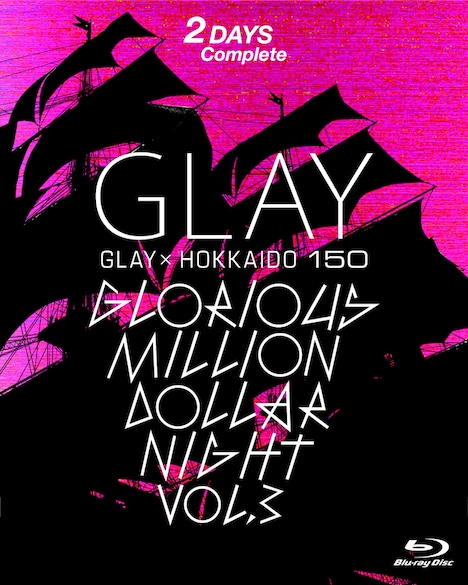 「GLAY x HOKKAIDO 150 GLORIOUS MILLION DOLLAR NIGHT Vol.3」Blu-rayボックススリーブジャケット