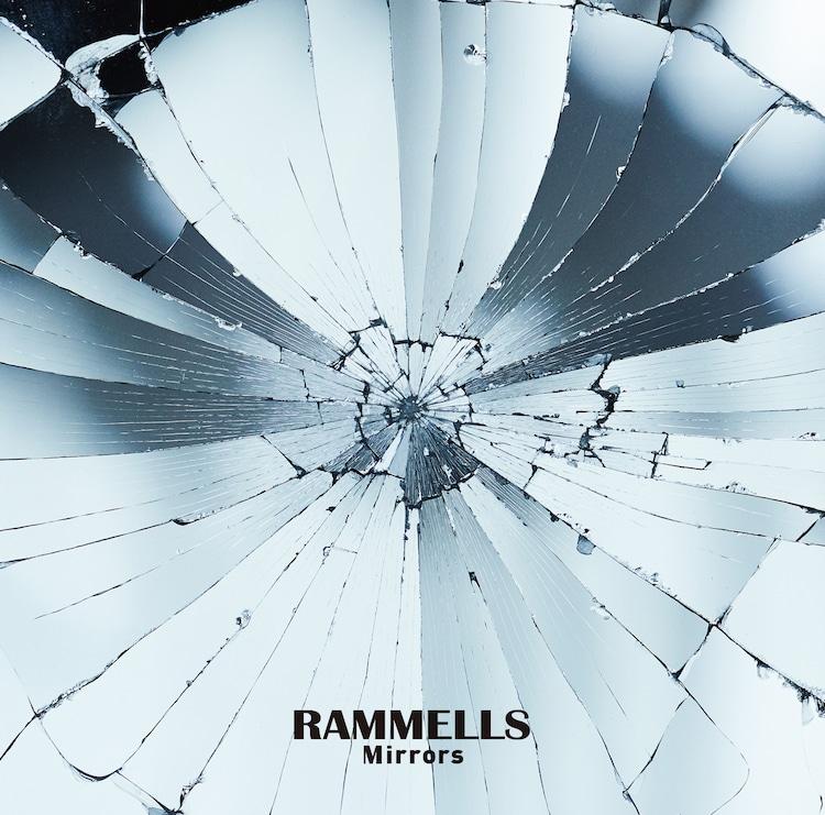 RAMMELLS「Mirrors」ジャケット