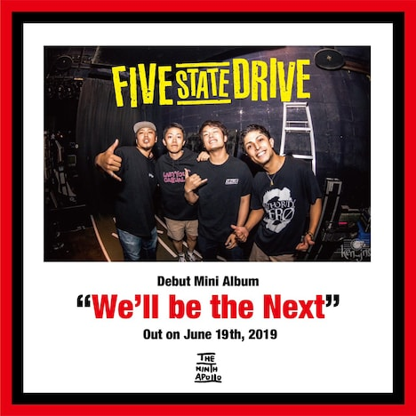Five State Drive「We'll be the Next」告知ビジュアル