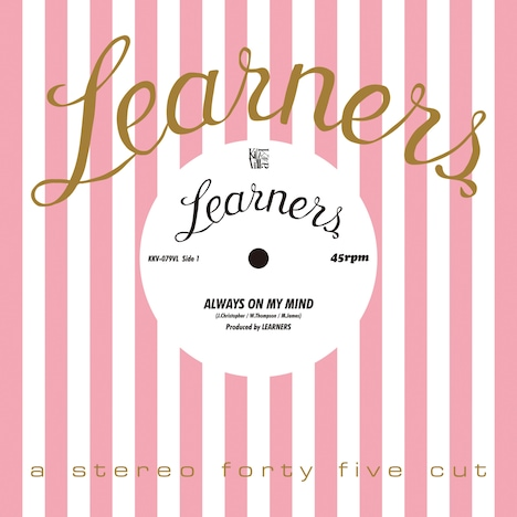 LEARNERS「Always On My Mind」配信ジャケット
