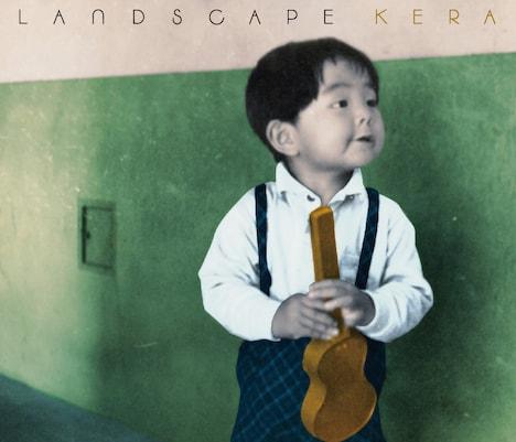 KERA「LANDSCAPE」CD盤ジャケット