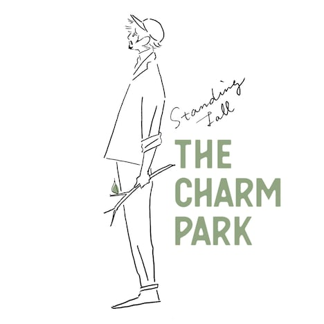 THE CHARM PARK「Standing Tall」ジャケット
