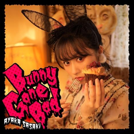佐々木彩夏「Bunny Gone Bad」配信ジャケット