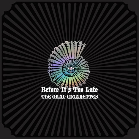 THE ORAL CIGARETTES「Before It's Too Late」ジャケット