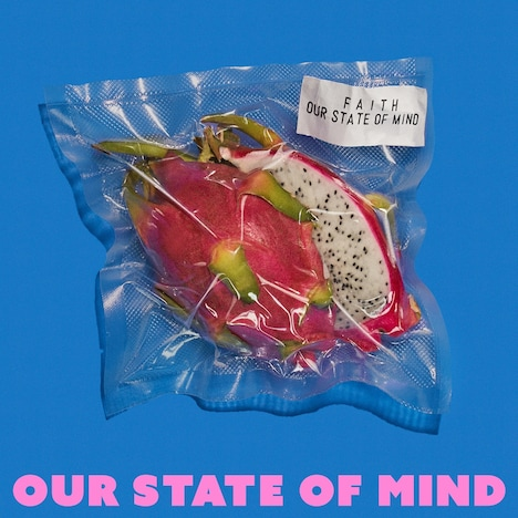 FAITH「Our State of Mind」配信ジャケット