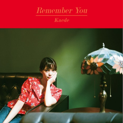 Kaede「Remember You」ジャケット