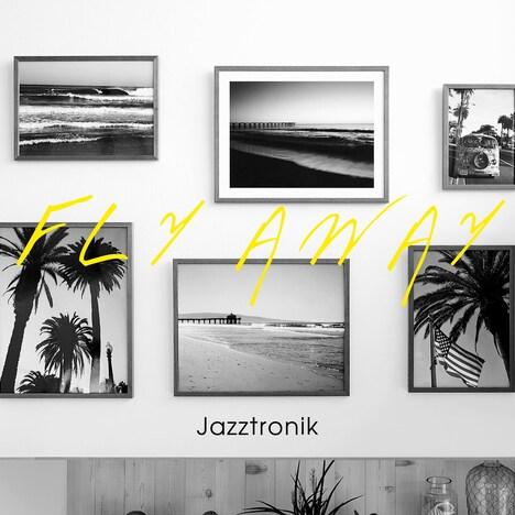 Jazztronik「FLY AWAY」ジャケット