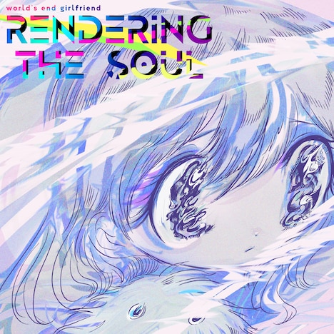 world's end girlfriend「RENDERING THE SOUL」配信ジャケット