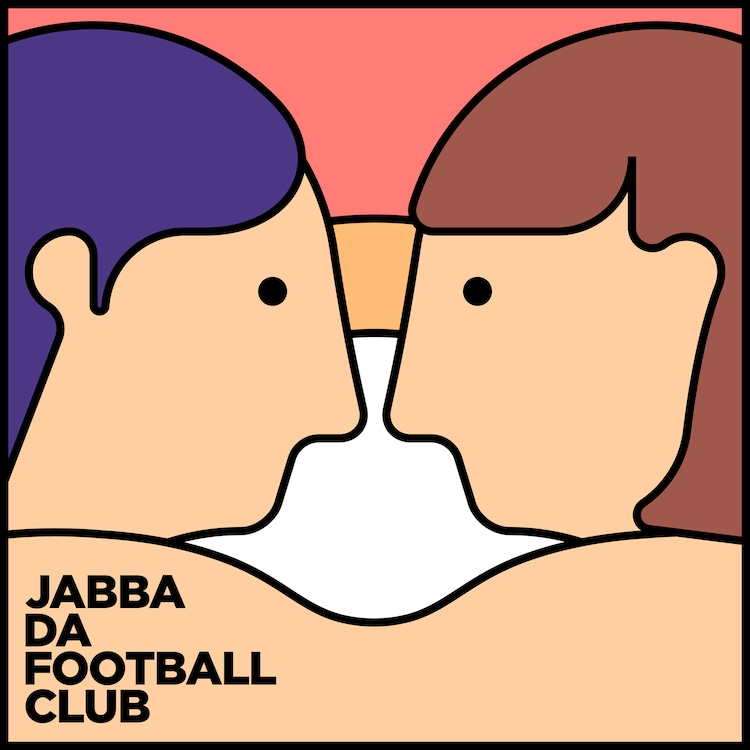 JABBA DA FOOTBALL CLUB「きみは最高」ジャケット