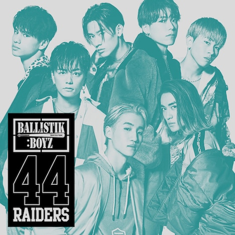BALLISTIK BOYZ from EXILE TRIBE「44RAIDERS」CD+DVD仕様ジャケット