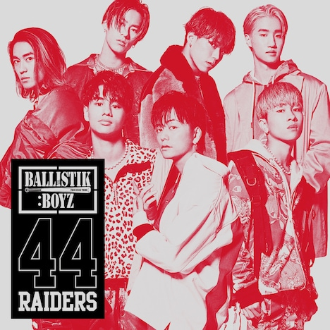 BALLISTIK BOYZ from EXILE TRIBE「44RAIDERS」CD仕様ジャケット