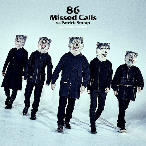 MAN WITH A MISSION「86 Missed Calls feat. Patrick Stump」配信ジャケット