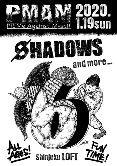 SHADOWS「PMAM vol.6 (Pit Me Against Myself)」フライヤー