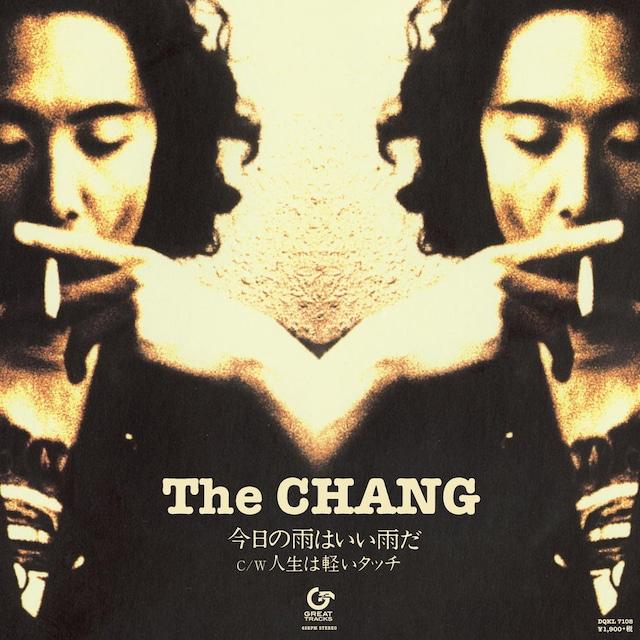 The CHANG「今日の雨はいい雨だ」