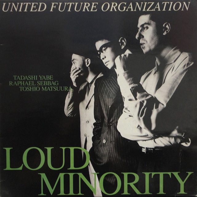 United Future Organization「LOUD MINORITY」(1992年)