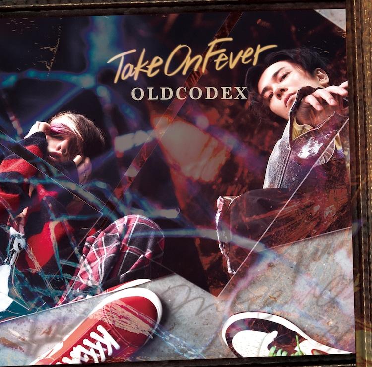 OLDCODEX「Take On Fever」通常盤ジャケット