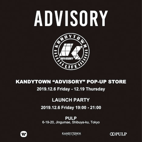 "「KANDYTOWN ""ADVISORY"" POP-UP STORE」告知ビジュアル"