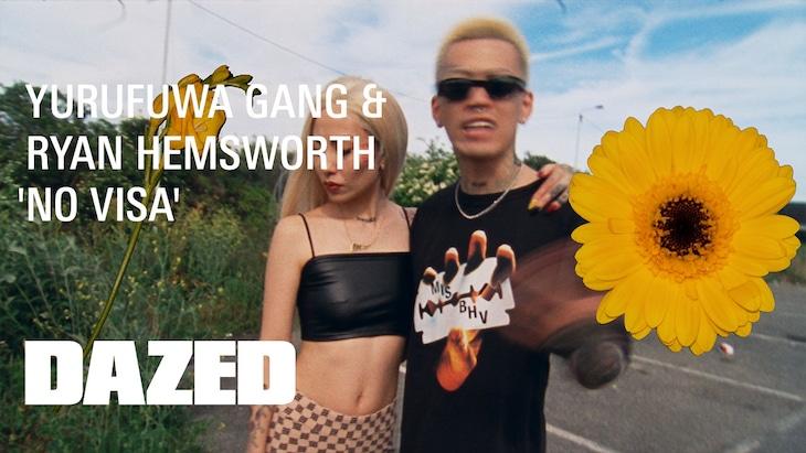 Yurufuwa Gang & Ryan Hemsworth「No Visa」ミュージックビデオのサムネイル。