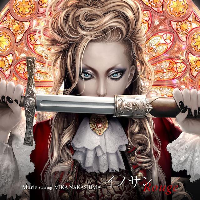 Marie starring MIKA NAKASHIMA「イノサンRouge」ジャケット