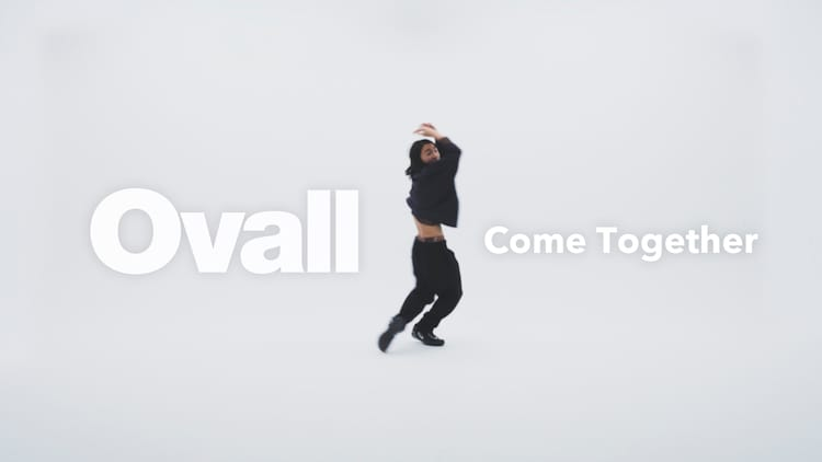 Ovall「Come Together」ミュージックビデオより。