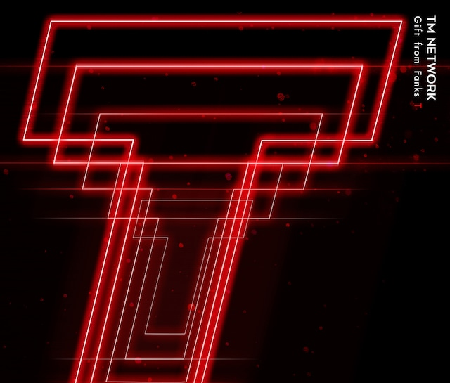 TM NETWORK「Gift from Fanks T」ジャケット