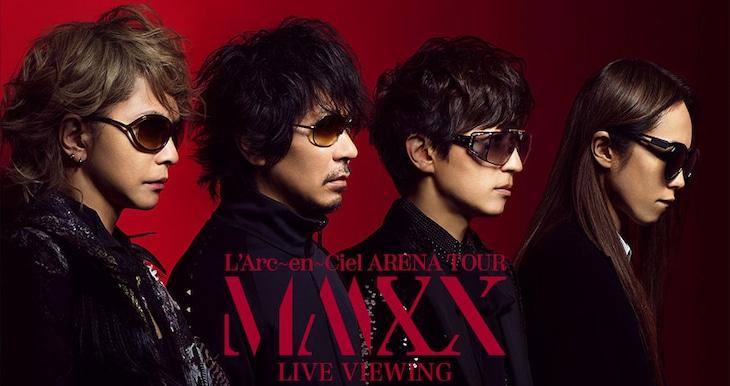 「L'Arc-en-Ciel『ARENA TOUR MMXX』LIVE VIEWING」告知ビジュアル