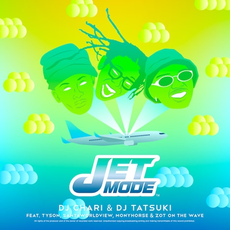 DJ CHARI & DJ TATSUKI「JET MODE feat. Tyson, SANTAWORLDVIEW, MonyHorse & ZOT on the WAVE」配信ジャケット