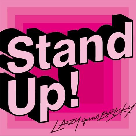 LAZYgunsBRISKY「Stand Up!」配信ジャケット
