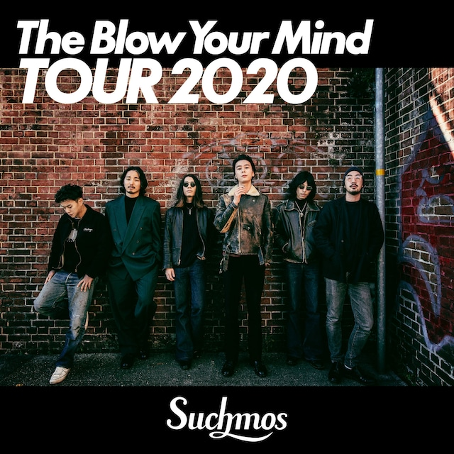 「The Blow Your Mind TOUR 2020 Selected by Suchmos」ビジュアル