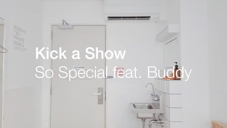 Kick a Show「So Special feat. Buddy」ミュージックビデオより。