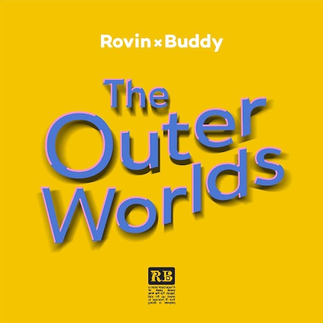 ROVIN × Buddy「The Outer Worlds」ジャケット
