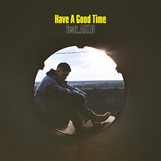 ZORN「Have A Good Time feat. AKLO」配信ジャケット
