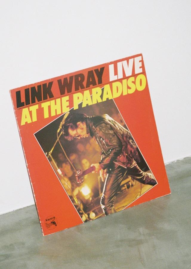 リンク・レイのレコード「LINK WRAY LIVE AT THE PARADISO」(セイジ私物)。
