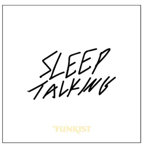 FUNKIST「Sleep talking」の仮ジャケット。