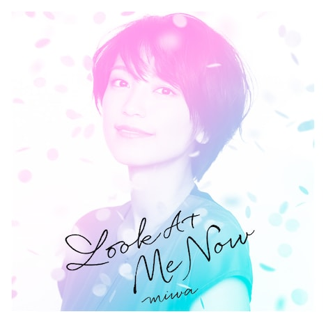 miwa「Look At Me Now」配信ジャケット