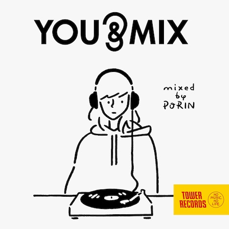 「YOU & MIX mixed by PORIN」ジャケット