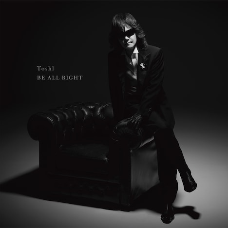 Toshl「BE ALL RIGHT」ジャケット