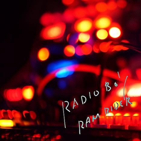 RAM RIDER「RADIO BOY」配信ジャケット