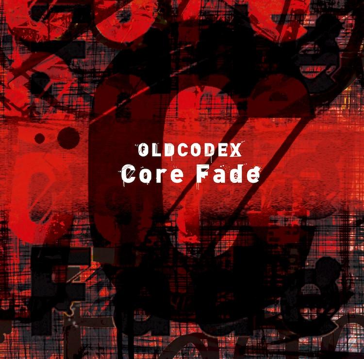 OLDCODEX「Core Fade」初回限定盤ジャケット