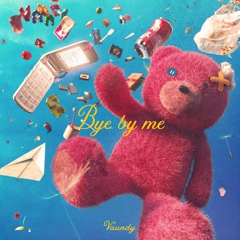 Vaundy「Bye by me」配信ジャケット