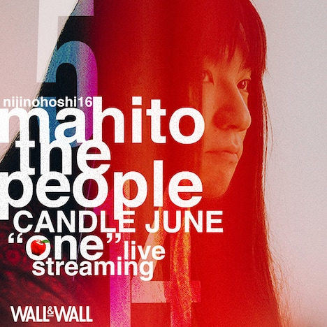 "「にじのほし16 Mahito The People × CANDLE JUNE ""one"" live streaming」告知ビジュアル"