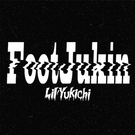 Lil'Yukichi「FootJukin」ジャケット
