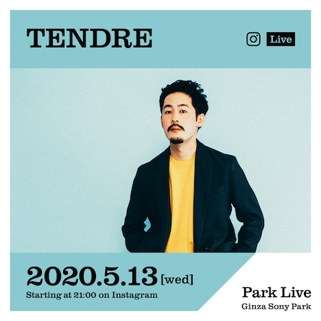 「Park Live - STAYHOME-」TENDRE